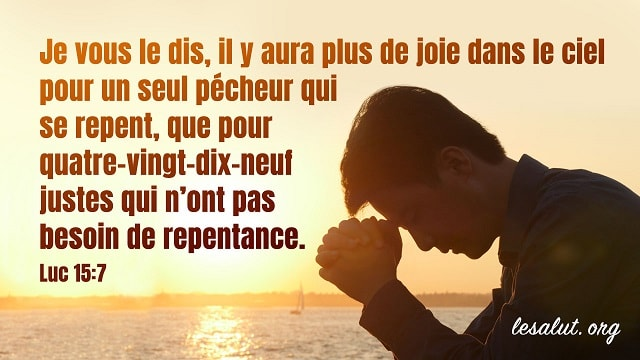 Les versets bibliques classiques à propos de la repentance
