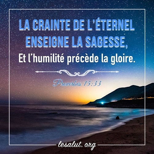 1 Avril 2018 – Proverbes 15:33