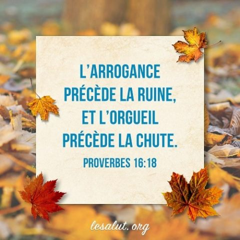 2 Avril 2018 – Proverbes 16:18