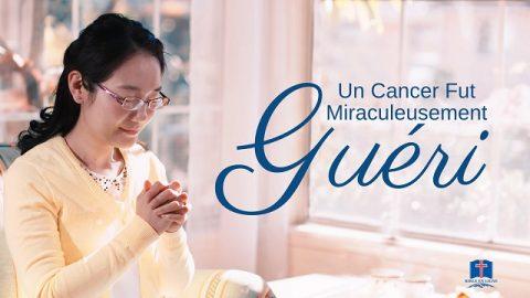 La Volonté de Dieu Ayant Eté Comprise, Un Cancer Fut Miraculeusement Guéri