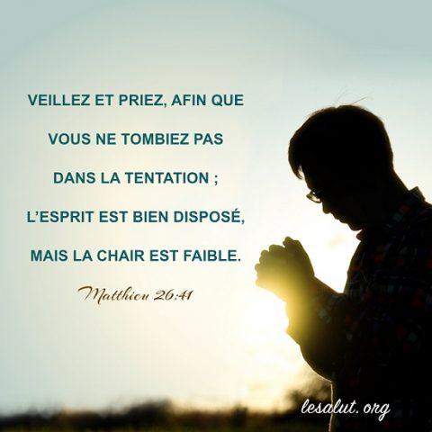 Évangile du jour – Veillez et priez, afin que vous ne tombiez pas dans la tentation
