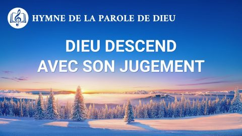 Dieu descend avec Son jugement