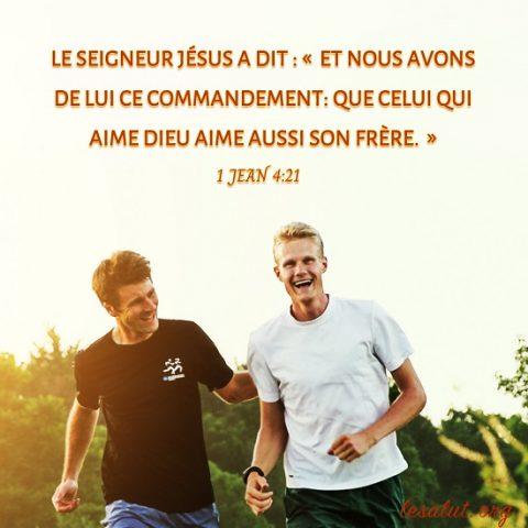 Évangile du jour – Celui qui aime Dieu aime aussi son frère