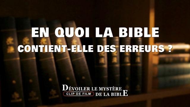 En quoi la Bible contient elle des erreurs ?