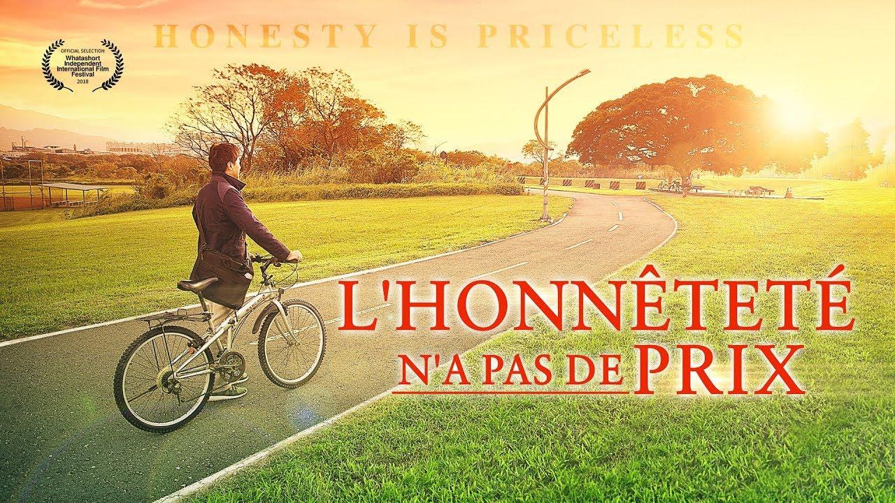 Film chretien complet « L'honnêteté n'a pas de prix »