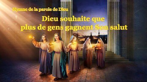 Dieu souhaite que plus de gens gagnent Son salut