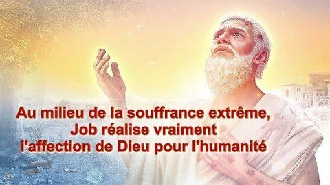 « L'œuvre de Dieu, le tempérament de Dieu et Dieu Lui-même II » Partie 4-1