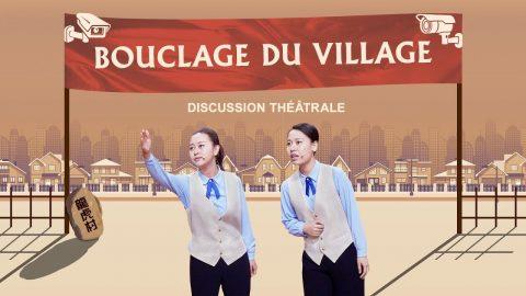 Bouclage du village