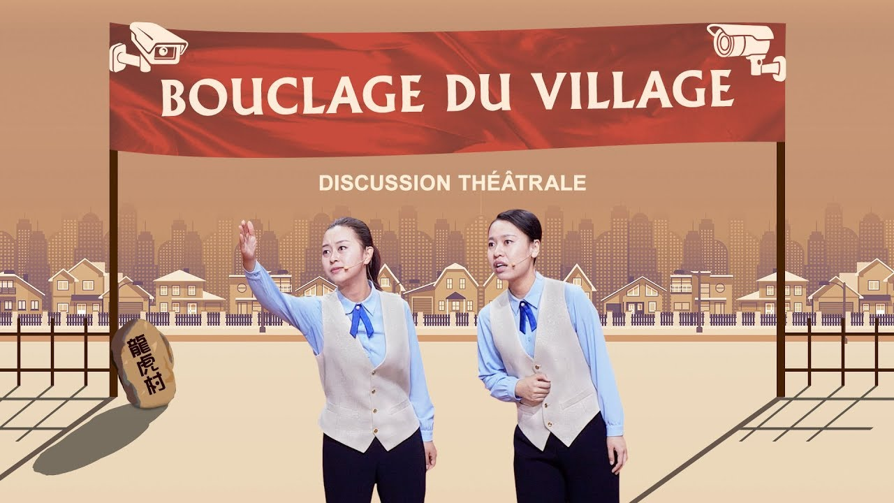 Bouclage du village | Meilleur spectacle chrétien en français (Discussion théâtrale)