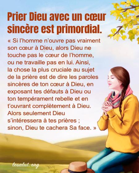Prier Dieu avec un cœur sincère est primordial