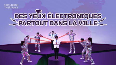 Vidéo chrétienne en français – Des yeux électroniques partout dans la ville (Discussion théâtrale)