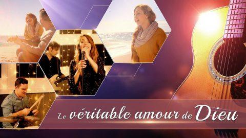 Chant d'adoration « Le véritable amour de Dieu » Louons l'amour de Dieu
