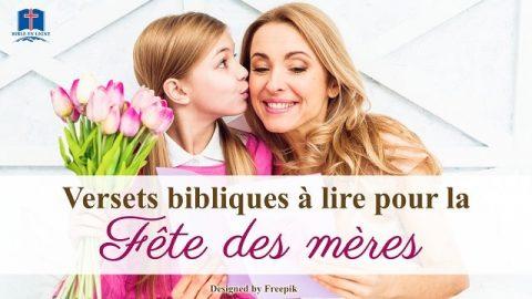 Versets bibliques à lire pour la Fête des mères