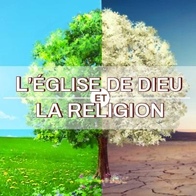 L'Église de Dieu et la religion