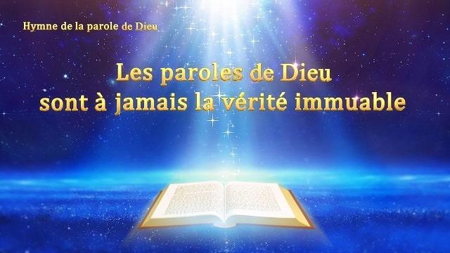 « Les paroles de Dieu sont à jamais la vérité immuable » Musique chrétienne