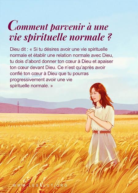 Comment parvenir à une vie spirituelle normale