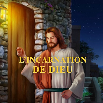 L'incarnation de Dieu