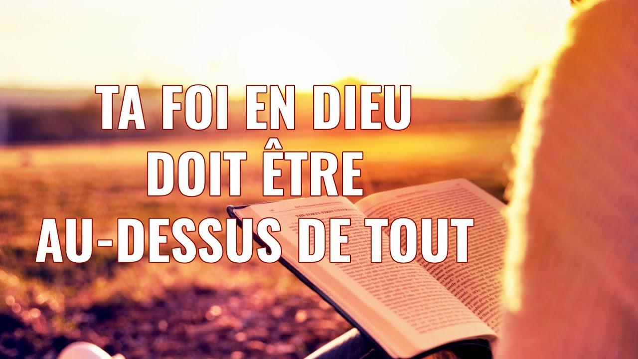 Chanson évangélique « Ta foi en Dieu doit être au-dessus de tout »