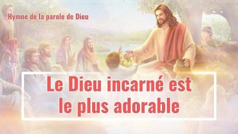 « Le Dieu incarné est le plus adorable » Musique chrétienne