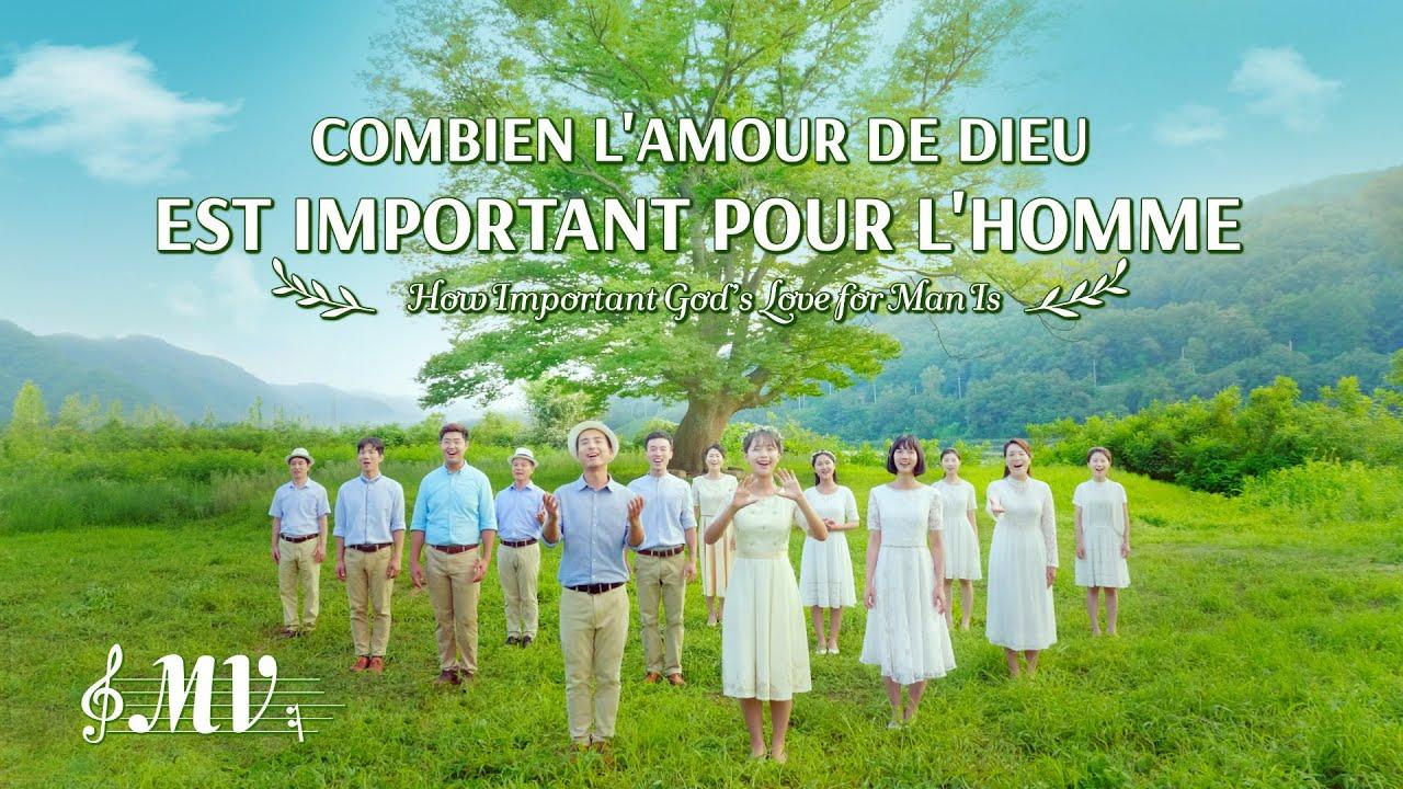 Louange et Adoration chrétienne « Combien l'amour de Dieu est important pour l'homme » (MV)
