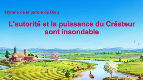 Musique chrétienne en français « L'autorité et la puissance du Créateur sont insondable »