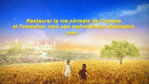 « Restaurer la vie normale de l'homme et l'emmener vers une merveilleuse destination » Partie 1