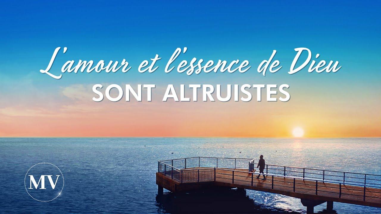 Louange et Adoration chrétienne en français - L'amour et l'essence de Dieu sont altruistes