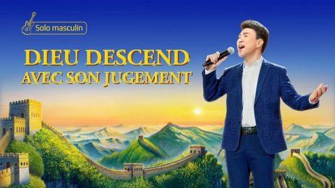 Adoration chrétienne - Dieu descend avec Son jugement