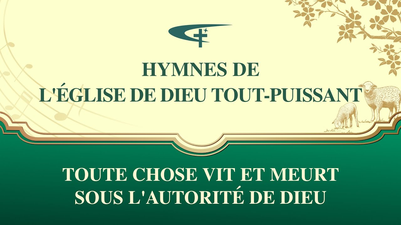 Musique chrétienne en français « Toute chose vit et meurt sous l'autorité de Dieu »