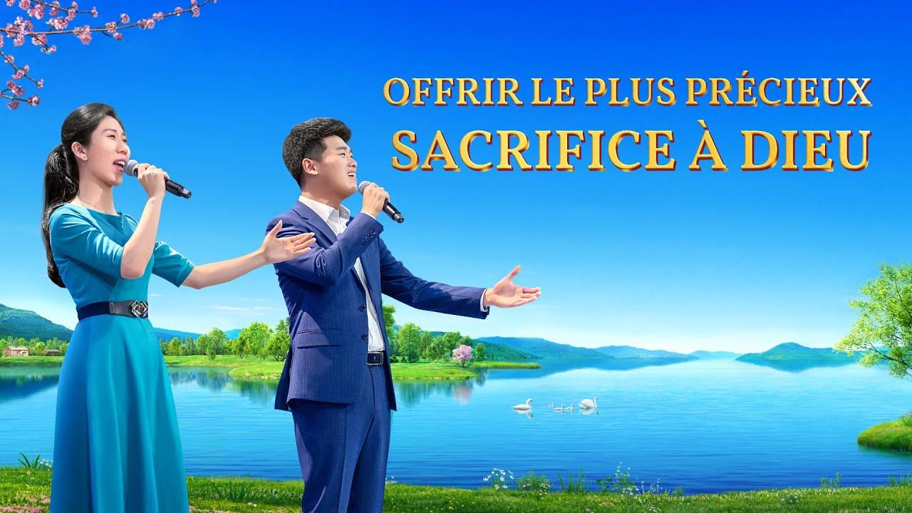 Louange et Adoration chrétienne - Offrir le plus précieux sacrifice à Dieu