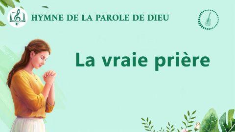 Musique chrétienne en français « La vraie prière »