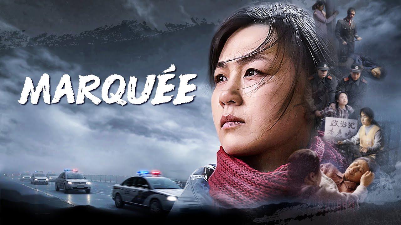 Film chrétien complet 2020 « Marquée » Histoire sombre de 28 ans de persécution par le PCC