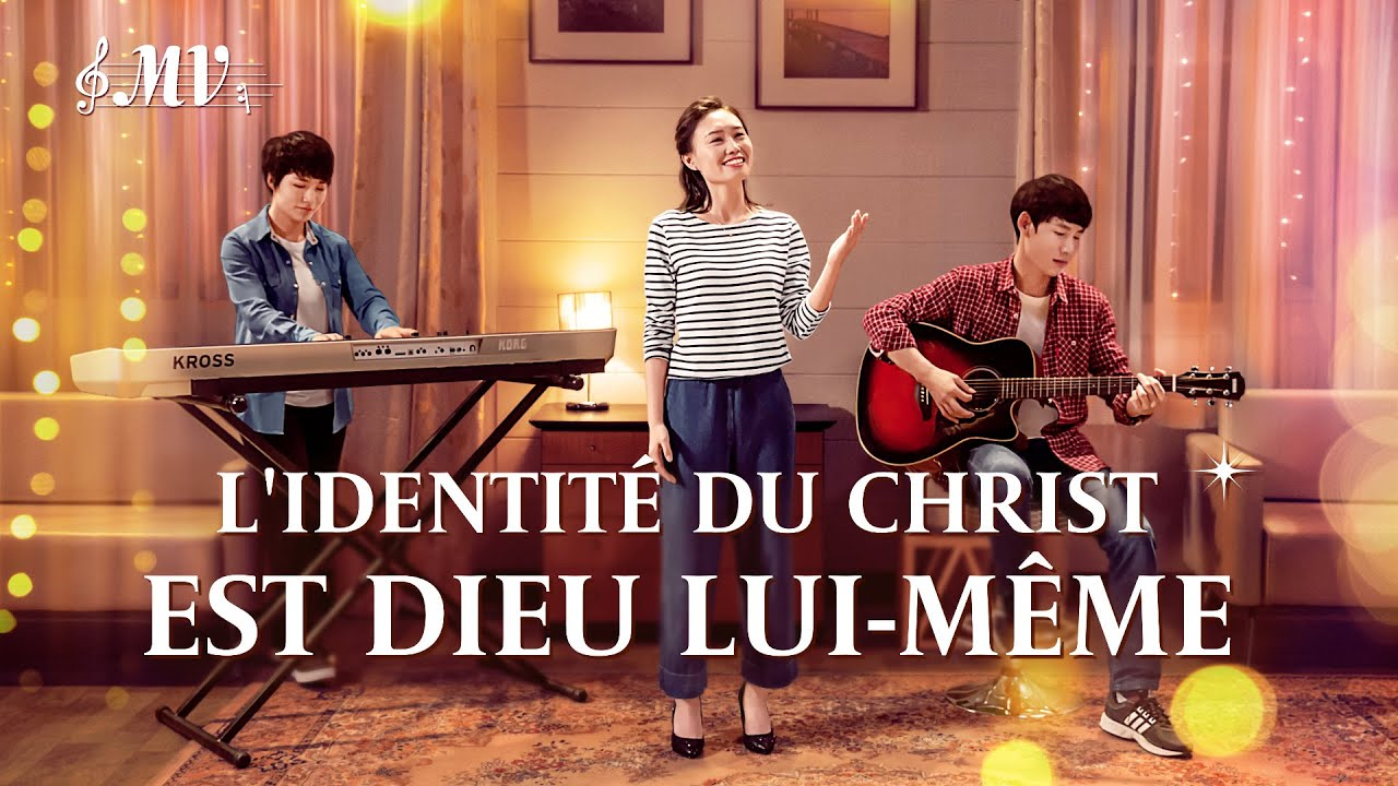 Musique chrétienne 2020 « L'identité du Christ est Dieu Lui-même »