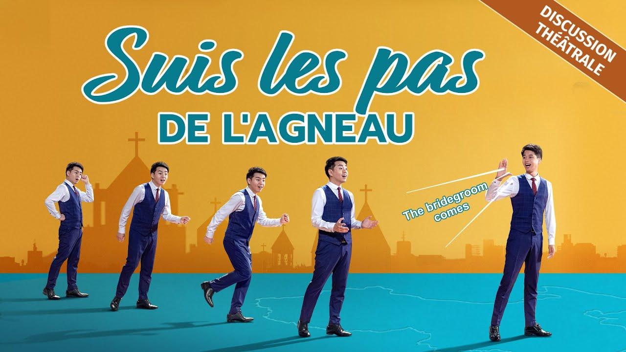 Spectacle chrétien en français — Suivre les pas de l'Agneau (Discussion théâtrale)