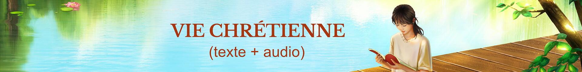 Vie chrétienne (texte + audio)