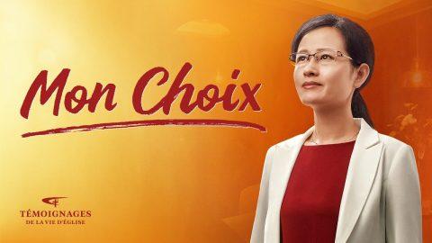 Témoignage chrétien en français 2020 « Mon choix »