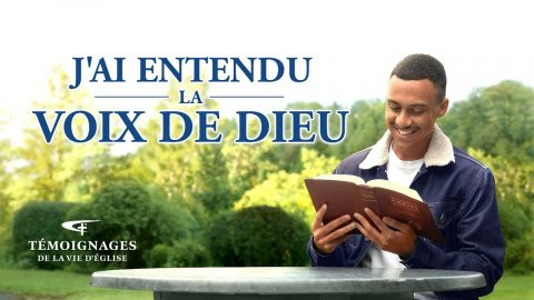 Témoignage chrétien en français 2020 « J'ai entendu la voix de Dieu »